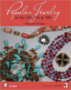 Popular Jewelry of the '60s, '70s & '80s: Roseann Ettinger: 9780764338069…