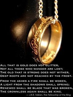 This is probably my favorite quote from J.R.R. Tolkien.