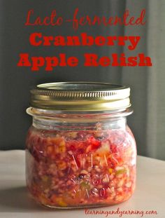 Lacto-fermented cranberry apple relish is a perfect way to add probiotics to your holiday meals. Fermentation Recipes, Canning Recipes, Probiotic Foods, Fermented Foods, Kefir, Kombucha, Holiday Meals, Holiday Recipes, Cranberry Relish
