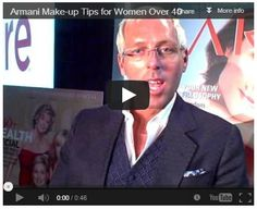 Watch this video to see 3 top make-up tips  for women over 40 from Tim Quinn, the renowned makeup artiist who heads up the Giorgio Armani Beauty team.
