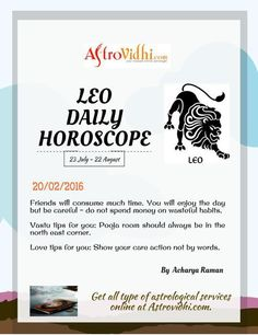 Get your Leo Daily Horoscope (20/02/2016). Read your daily Horoscope online Hindi/English at AstroVidhi.com