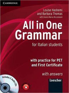 All in one grammar. With key. Con CD Audio. Per le Scuole superiori: Amazon.it: Luoise Hashemi, Barbara Thomas: Libri in altre lingue