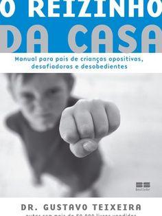"""""""Desobediência excessiva pode ser transtorno"""", diz psiquiatra infantil - Filhos - iG"""