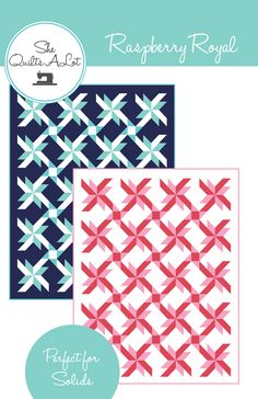 PERFECT FOR SOLIDSRaspberry Royal is a delightful quilt pattern made using one…