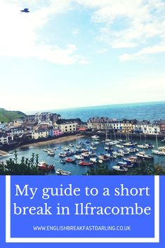 An account of my short break to the beautiful Ilfracombe destination in North Devon.