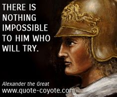 15 Best Alexander The Great Quotes Images Alexander The Great