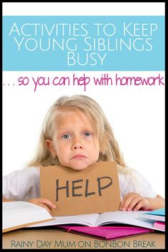 Activities to Keep Younger Siblings Busy when you need to help an older child with homework.