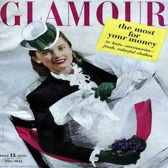 Cover of the April 1943 issue of Glamour magazine. 1940s Fashion, Big Fashion, Vintage Fashion, Modest Fashion, Vintage Clothing, Trendy Fashion, Old Magazines, Vintage Magazines, Fashion Magazines