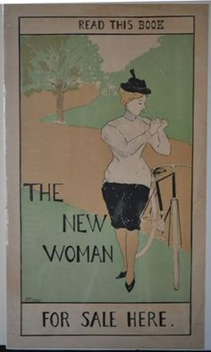 HART, M. T. The New Woman.  [Promotional poster]   21 x 12 inches.  No place,  no date  Depicting a woman in bloomers pausing during a bike ride to smoke a cigarette.  Possibly an advertisement for E. Lynn Lintons The New Woman, New York:  Meriam, 1895. [via: Rulon-Miller Books]