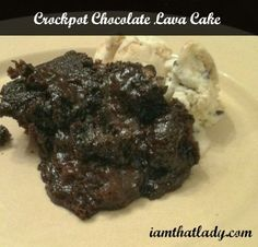 The BEST Crockpot Chooclate lava cake recipe - oh my goodness, this would probably be the best thing ever