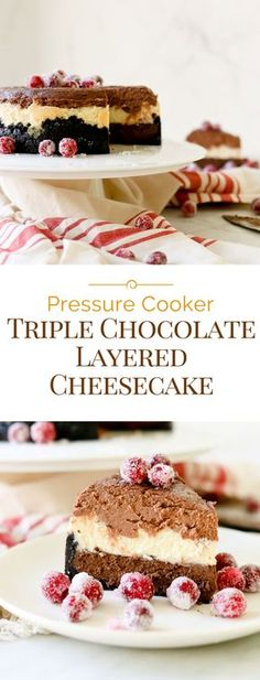 A fabulous Pressure Cooker Triple Chocolate Layered Cheesecake with layers of milk chocolate, white chocolate, and dark chocolate cheesecake on the bottom.