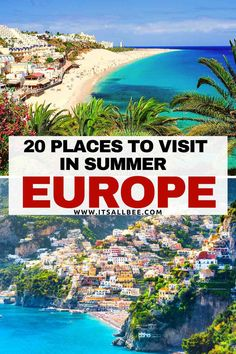 Top 20 Destinations To Spend Summer In Europe European Vacation, European Destination, European Travel, European Summer, Outfits Winter, Outfits Spring, Places In Europe, Places To Visit, Europe Travel Guide