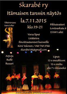 Skarabé ry. Itämaisen tanssin yhdistys , Lahti: Itämaisen tanssin näytös 7.11-15, Lahti