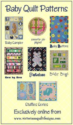 Baby Quilt Patterns - Available exclusively online from Victoriana Quilt Designs http://www.victorianaquiltdesigns.com/VictorianaQuilters/PatternPage/BabyQuiltPatterns.htm #quilting #baby