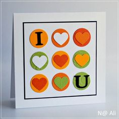 Cardstock: (white card base, orange, green) ; (Basic Black, Tangerine Tango) Stampin' Up!  Dies: (circles) Provo Craft ; (letters from Naturally Serif) Sizzix  Embossing folder: (Spots & Dots) Cuttlebug  Tool: (heart punch)