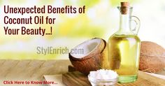 Benefits of Coconut Oil for Your Beauty!