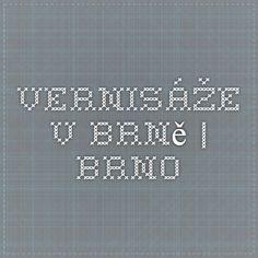 Vernisáže v Brně | Brno