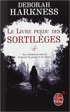 Amazon.fr - Le Livre perdu des sortilèges - Deborah Harkness - Livres