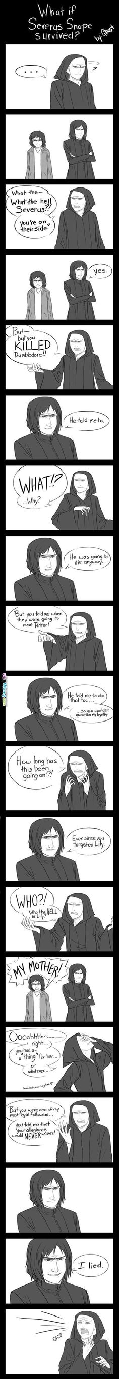 What If Snape Had Survived...? I wished this happened!