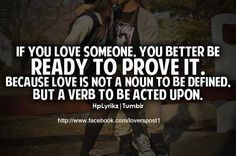 Top Love Quotes, Quotes To Live By, Awesome Quotes, Favorite Quotes, Best Quotes, Funny Quotes, Quotable Quotes, Love Is A Verb, Actions Speak Louder Than Words