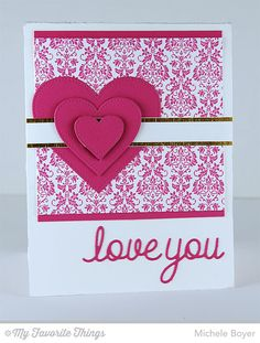 Damask Background, Love and Adore You Die-namics, Pierced Heart STAX Die-namics - Michele Boyer #mftstamps
