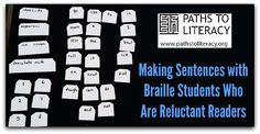 This activity provides hands-on practice making sentences with braille students who are reluctant readers.