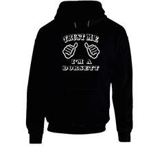 Trust Me Im A Dorsett Funny Last Name Hooded Pullover