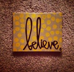 believe canvas by gloriouslyruined on Etsy, $15.00