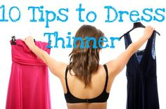 10 Tips to Dress Thinner