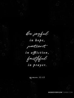 Be joyful in hope, patient in affliction, faithful in prayer Romans 12:12 #30DaysOfBibleLettering