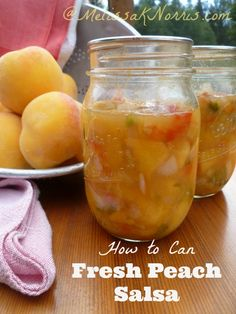 Pioneering Today-How to Can Peach Salsa « Melissa K. Norris