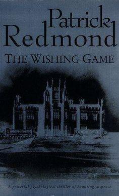 The Wishing Game (AKA Something Dangerous) by Patrick Redmond