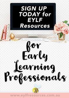 Sign up for EYLF Resources to your inbox - helping administrators and educators with the EYLF with quality printables, downloads, training and more!