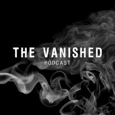 The Vanished is a podcast that explores missing persons cases, seeking answers and justice for those who have disappeared.
