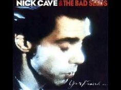 maybe my favorite song in the world ever..  nick cave-stranger than kindness