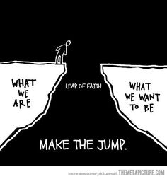 #Inspiration | Take the leap.