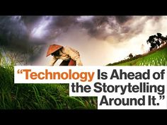 3D Virtual Reality Is the Best Storytelling Technology We've Ever Had - YouTube