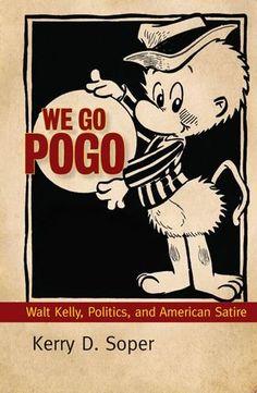 We Go Pogo: Walt Kelly Politics and American Satire (Great Comics Artists Series) @ niftywarehouse.com #NiftyWarehouse #Disney #DisneyMovies #Animated #Film #DisneyFilms #DisneyCartoons #Kids #Cartoons