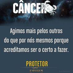 #câncer #astrologia #zodíaco #signo #signos #frase #frases #pensamento #pensamentos #protetor