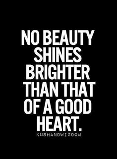 A Beautiful Heart is always Loved