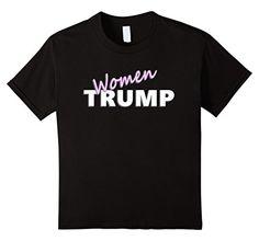 Kids Women for Trump DONALD TRUMP 2016 PRESIDENTIAL ELECT... https://www.amazon.com/dp/B01JR0BTWQ/ref=cm_sw_r_pi_dp_x_MyiPxbJJE0TA8