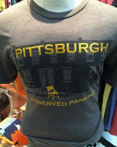 #Pittsburgh Reserved Parking #Pittsburgh #Hippie Stitch  #Tee Shirt