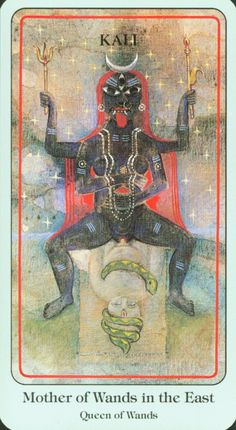 Haindl Tarot - Mother (Queen) of Wands - Kali Kali Goddess, Mother Goddess, Indian Gods, Indian Art, Shiva Shakti, Kali Ma, Divine Mother, Sacred Feminine, Hindu Deities