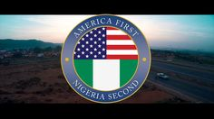 America First, NIGERIA Second / Nigerian government presents itself to D...