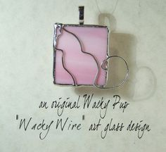 Cat Lover Cute Pink Tiffany Stained Glass & Wire by WackyPup, $22.00