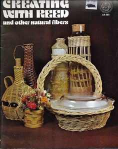 creating With Reed and Other Natural Fibers / Creative craft Book CR380