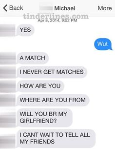 Coming on a little strong there, bud. | The Most Important Tinder Moments Of 2014