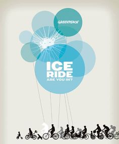 JOIN the #IceRide October 4th to Save the Arctic. The Ice Ride is a fun global demonstration of celebratory family-friendly bike rides that will challenge political leaders to step up to the global public demand for Arctic protection. Find one near you and SIGN UP. There are Ice Rides throughout Canada and Europe: www.iceride.org