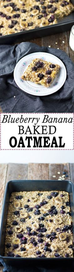 The BEST Blueberry Banana Baked Oatmeal!