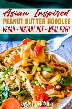 These Asian Inspired Peanut Butter Noodles are so rich, creamy, savory and spicy; made with creamy peanut butter and all the Asian spices for maximum flavorful comfort food. Veggie-filled and made easy in the Instant Pot. They are perfect for meal prep too! Get the recipe and make your own Vegan Asian Inspired Peanut Noodles today! | Veggie Fun Kitchen @veggiefunkitchen #veganasianrecipes #veganinstantpotrecipes #asianinstantpotrecipes #vegancomfortfood #veganthaipeanutrecipes… Vegan Noodles Recipes, Vegan Entree Recipes, Vegan Dinners, Asian Recipes, Beef Recipes, Whole Food Recipes, Cooking Recipes, Healthy Recipes, Vegan Pasta